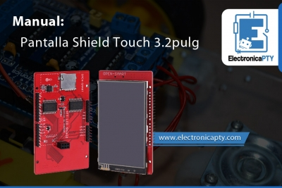 Manual - Pantalla Shield Touch 3.2 Pulg.